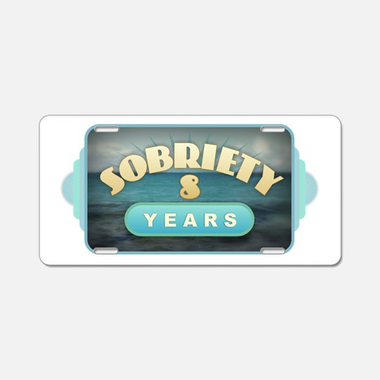 Sober 8 Years - Alcoholics Aluminum License Plate