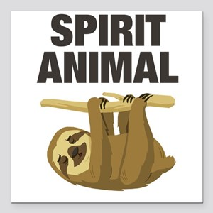 "Sloth is my Spirit Animal Square Car Magnet 3"" x 3"