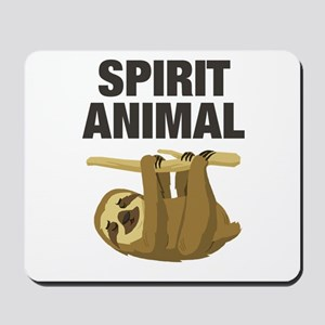 Sloth is my Spirit Animal Mousepad