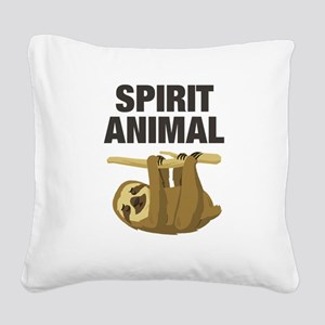 Sloth is my Spirit Animal Square Canvas Pillow