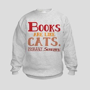 Books are like cats Red Sweatshirt