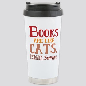 Books are like cats Red Stainless Steel Travel Mug