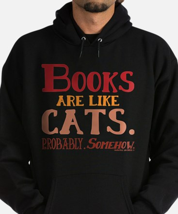 Books are like cats Red Sweatshirt
