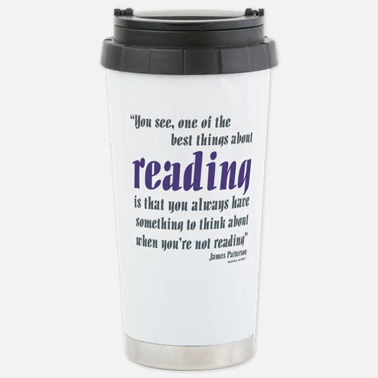 Best thing about readin Stainless Steel Travel Mug