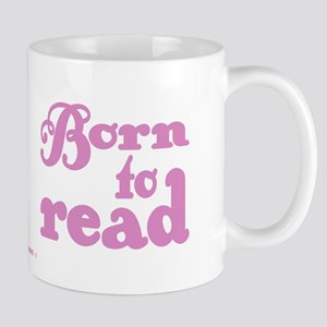 Born to Read Swirly Girly Type Pink Mugs