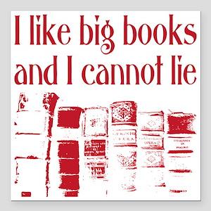 "Cannot Lie Big Books Square Car Magnet 3"" x 3"""