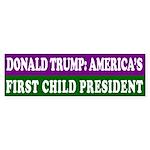 Donald Trump, Child President Bumper Sticker