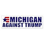Michigan Against Trump Bumper Sticker