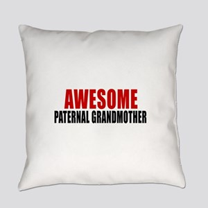 Awesome Paternal grandmother Everyday Pillow
