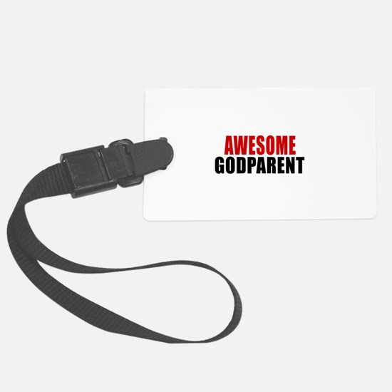 Awesome Godparent Luggage Tag