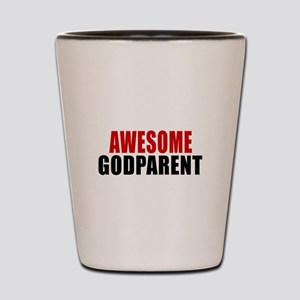 Awesome Godparent Shot Glass