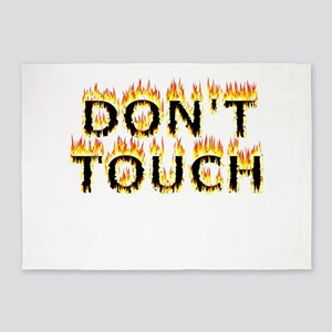 Don't Touch (Flames) 5'x7'Area Rug