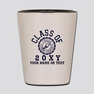 Class of 20?? Track Shot Glass
