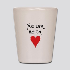 You Turn Me On - Heart and Typography Shot Glass
