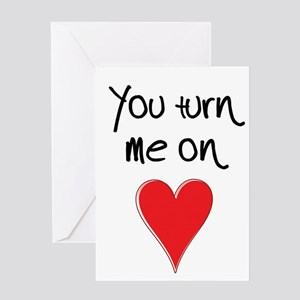 You Turn Me On - Heart and Typograp Greeting Cards