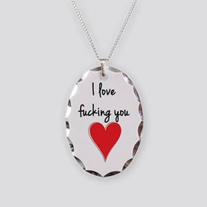 I Love Fucking You - Heart and Necklace Oval Charm