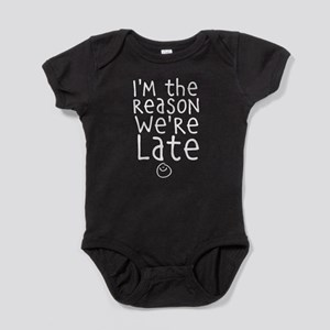 I'm the reason we're late Body Suit