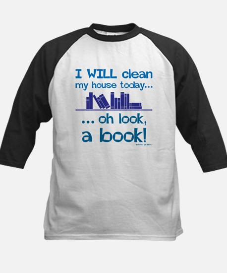 Clean house, Oh look! A Book! Baseball Jersey