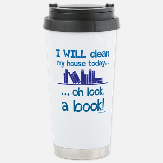 Clean house, Oh look! A Stainless Steel Travel Mug