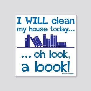 Clean house, Oh look! A Book! Sticker