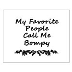 My Favorite People Call Me Bompy Small Poster