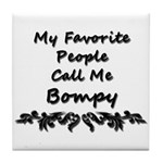 My Favorite People Call Me Bompy Tile Coaster
