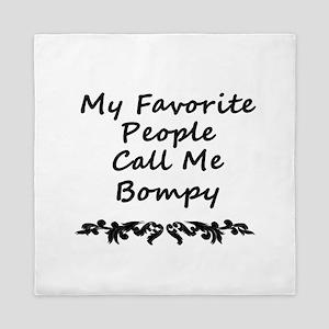 My Favorite People Call Me Bompy Queen Duvet
