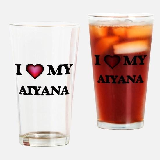 I love my Aiyana Drinking Glass