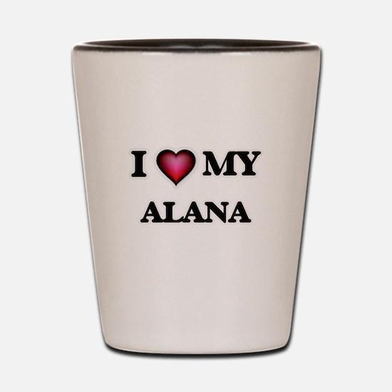 I love my Alana Shot Glass