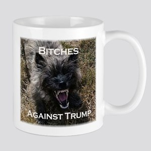Bitches Against Trump Mugs