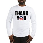 Thank You Mr. President Long Sleeve T-Shirt
