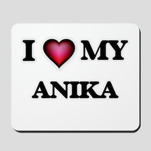 I love my Anika Mousepad