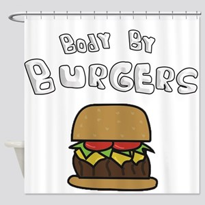 Body By Burgers Shower Curtain