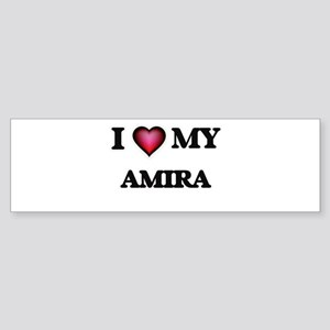 I love my Amira Bumper Sticker