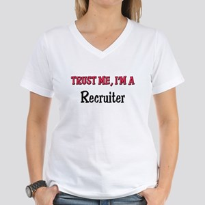Trust Me I'm a Recruiter Women's V-Neck T-Shirt