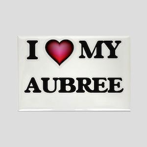 I love my Aubree Magnets