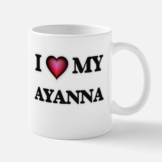 I love my Ayanna Mugs