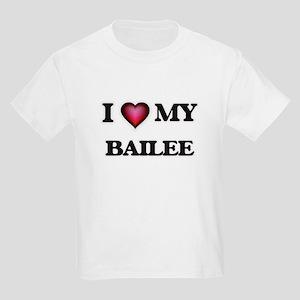 I love my Bailee T-Shirt
