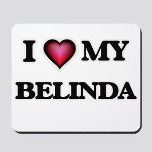 I love my Belinda Mousepad
