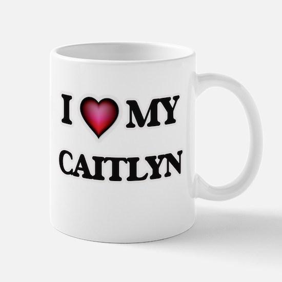 I love my Caitlyn Mugs