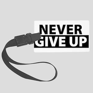 Never Give Up Motivation Inspira Large Luggage Tag