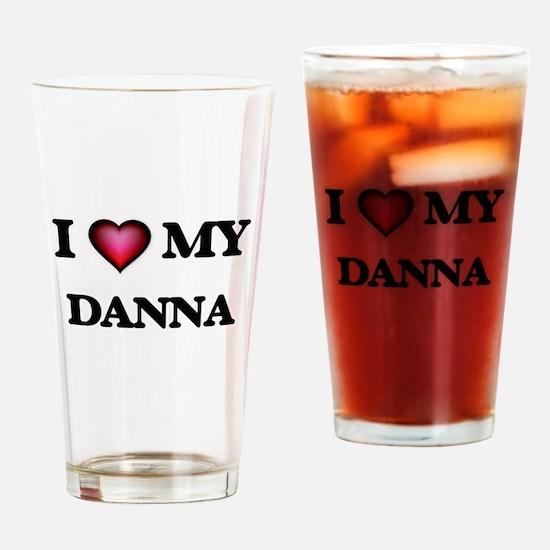 I love my Danna Drinking Glass