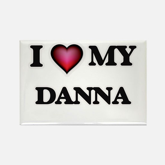 I love my Danna Magnets