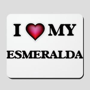 I love my Esmeralda Mousepad