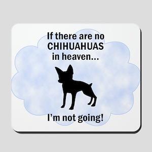 Chihuahuas In Heaven Mousepad