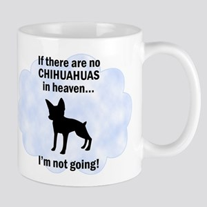 Chihuahuas In Heaven Mug