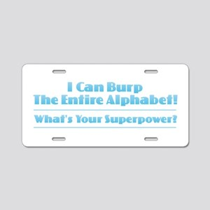 Superpower - I Can Burp the Aluminum License Plate