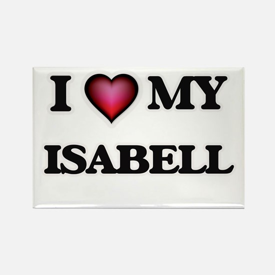 I love my Isabell Magnets