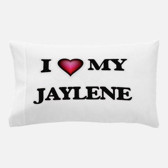 I love my Jaylene Pillow Case