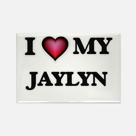 I love my Jaylyn Magnets